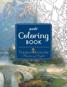 Posh Coloring Book - Thomas Kinkade Painter of Light